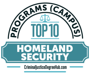 Homeland Security Degree >> Top 10 Campus Homeland Security Degree Programs For 2019
